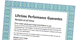 Lifetime performance guarantee